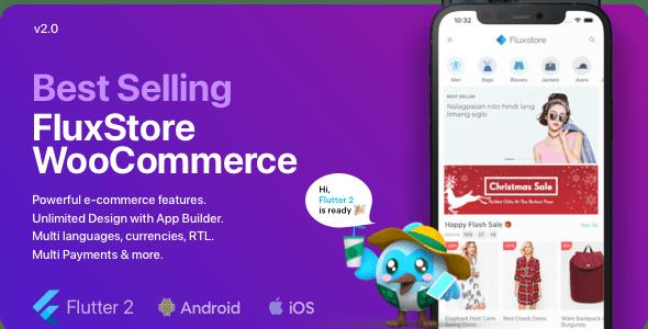 Fluxstore WooCommerce v2.5.0 – Flutter E-commerce Full App + Document